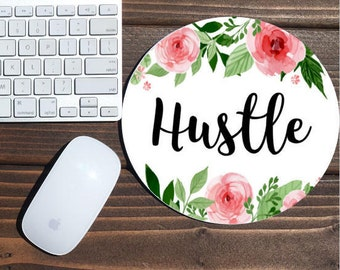 hustle mouse pad / mouse pad / desk accessories / mousepad / desk decor office decor / floral mouse pad / dorm decor / floral mousepad