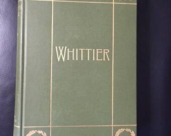 Antique Vintage Book: The Complete Poetical works of John Greenleaf Whittier, Illustrated