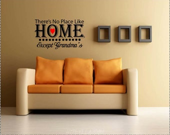 Vinyl No Place Like Home Decal, Vinyl Home Quote, Vinyl Wall Art, Home Decor, Grandma's Quote, Grandma's Wall Decal