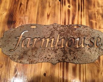 Farmhouse rusty metal sign!!!