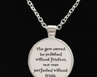 Inspirational Quote Chinese Proverb Trials Necklace
