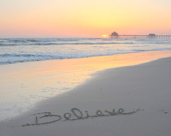 BELIEVE written in the sand, photo of word believe, sunset word, inspirational, positive,hopeful, meaningful gift, beach decor, sand writing