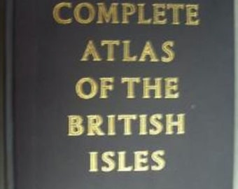 Vintage 1965 Complete Atlas Of The British Isles by The Reader's Digest. First Edition