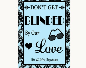 Sky Blue Damask Don't Be Blinded Sunglasses Personalised Wedding Sign