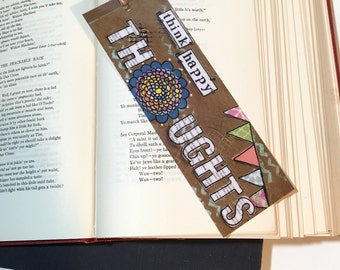 Mixed media Bookmark, Think Happy Thoughts