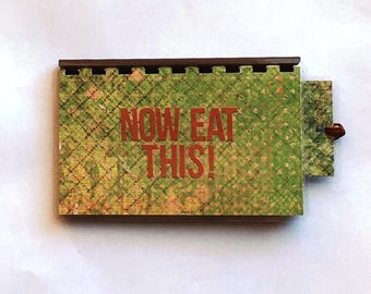 Handmade 'Now Eat This!' Blank Recipe book for Personal Recipes