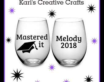 Graduation, Master Degree, Graduate, Mastered it, College Graduate, Collage, Personalized Glass, Custom Wine Glass