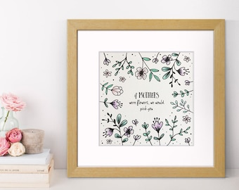 Mother's Day Gift - Mother's Day Art Print -Gift For Mum - Floral Art - If Mothers Were Flowers