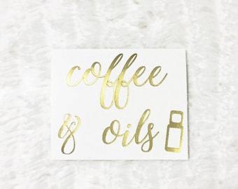 Coffee & Oils Sticker