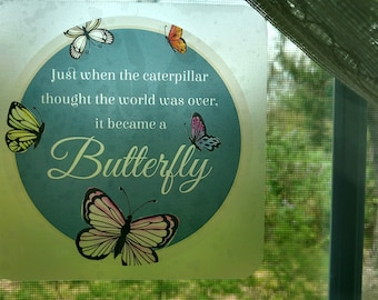 Butterfly and Caterpillar - Window cling - Butterfly window cling - Butterfly Caterpillar Quote - Quote Cling