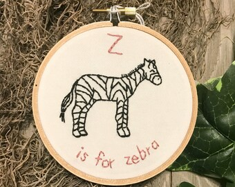 Z is for Zebra Alphabet Art - Embroidery Hoop Art - Baby's Room - Nursery Alphabet - Baby Shower Gift