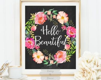 hello beautiful chalkboard art print printable quote wall decor motivational print floral decor modern art dorm decor fall print office art
