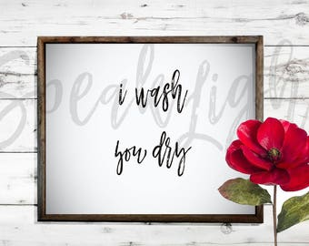 i wash you dry digital download