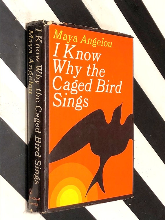 I Know Why The Caged Bird Sings by Maya Angelou (1969) hardcover book