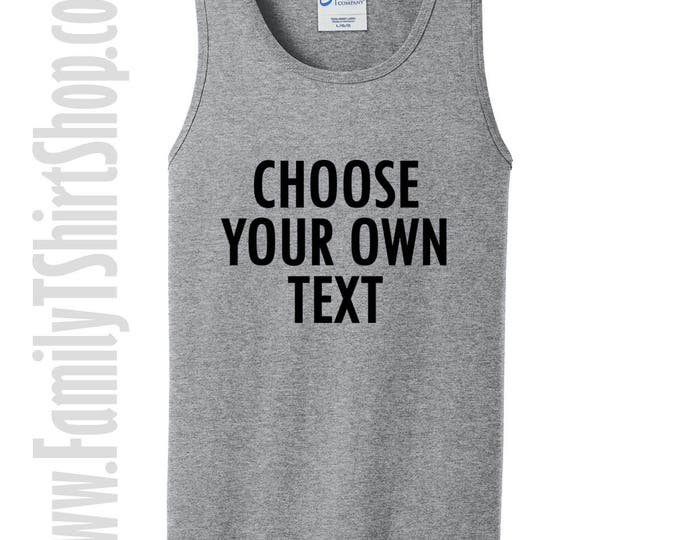 Choose Your Own Text Tank Top