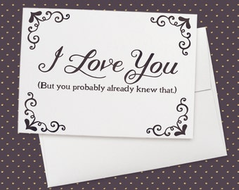 I Love You (But...) | Greeting Card, valentines day, anniversary card, wedding card, love card, funny card, friendship card, romantic card