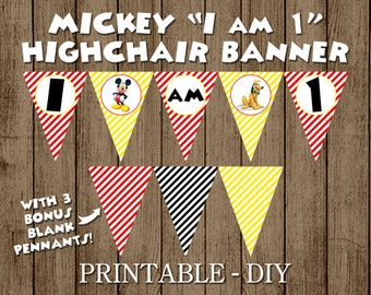 Mickey Mouse Highchair Banner I am 1 One Banner First Birthday Party Banner Printable Decor DIY INSTANT DOWNLOAD Digital File for print pdf