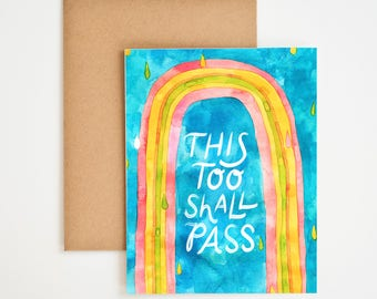 This Too Shall Pass, Sympathy Gift, Sobriety Card, Sober, Recovery, Addiction, Gift for Him, Gift for Her, Apology Card, Meera Lee Patel