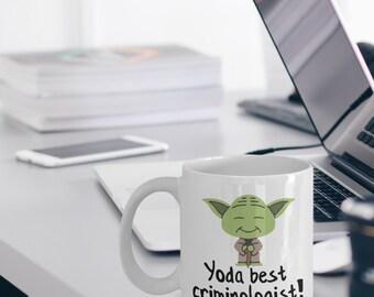 Criminologist Mug - Funny Criminologist Gifts - Yoda Best Criminologist Gifts - Star Wars Mug - Yoda Best Criminologist Pun Mug