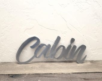 Cabin Home Decor Metal Word Art Cabin Metal Sign Cabin and Lake Decor Cabin Bathroom Decor Cabin Bedroom Decor Wall Art Gifts Cabin Life