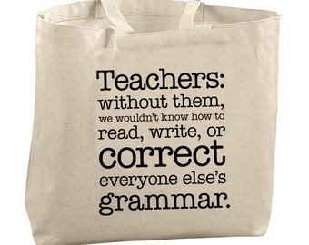 Teacher Gifts for Teachers English Teacher Gift Teacher Appreciation Gift Grammar Tote Bags for Teachers Gifts Correcting Your Grammar Bag