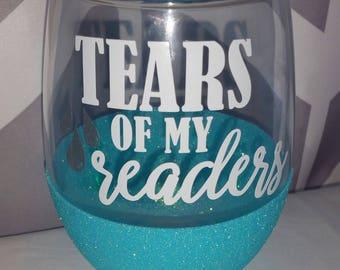 """Drinkware // Cup // """"Tears of my readers"""""""