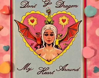 Daenerys Targaryen Valentine's Day card
