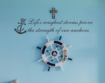 Life's Storms Prove Strength Anchors, Custom Vinyl letters Decal Wall Words Quote Nautical Living Room Decal Anchor Decor Beach Decals  Sign