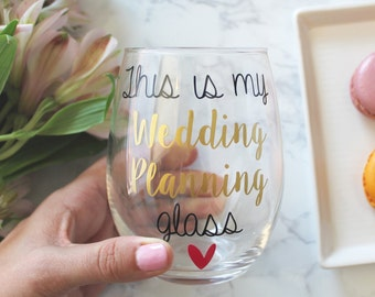 Engagement Wine Glass | This Is My Wedding Planning Wine Glass | Personalized | Gift for her  | Gift Wrap | Gift Box