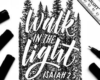 Walk In The Light Print