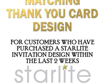 Designed to Match THANK YOU CARD  - only for Starlite designs - Made to Match