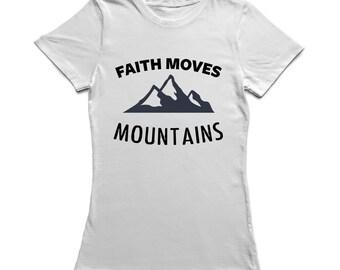 Faith Moves Mountains Rocky Mountains Women's White T-shirt