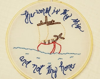 The World is Thy Ship and Not Thy Home Hoop, St Therese of Lisieux Quote, Family Home Altar Art, Confirmation Gift, Graduation Gift, Theresa