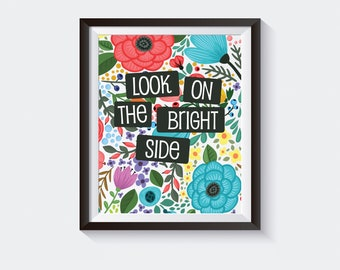 Printable Quote, Motivational Art Print, Inspirational Printables, Look on the Bright Side, Gallery Wall Print, Home Decor Printables, PDF