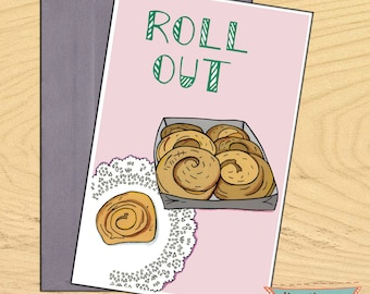 Roll Out, miss you, bye, encouragement funny blank card