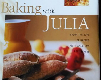 Baking with Julia (Child) by Dorie Greenspan 1996 1st Ed.