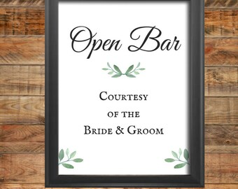 Greenery Open Bar Wedding Sign, Two Options for Signs, Printable, Instant Digital Download