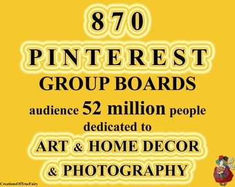 870 Pinterest group boards to promote your Art Home decor Design Photography List of groups for social media free promotion shop marketing