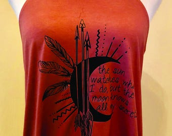 "Custom, ""The Sun Watches What I Do, But The Moon Knows All My Secrets,"" Bella Flowy High Neck Tank"
