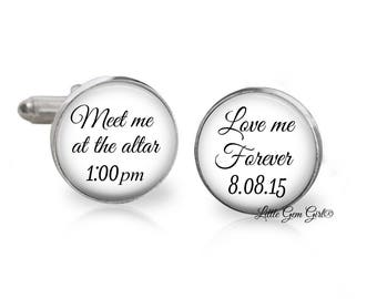 Meet me at the altar Cuff Links Love me Forever Custom Text Wedding Date Cuff Links - Groom Cuff Links in Sterling Silver or Stainless Steel