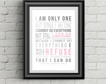 Literary Quotes Literary Gifts  Edward Everett Hale Quote I Am Only One But Still I Am One Classroom Wall Art Literary Print