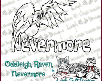 Oddleigh Raven Nevermore - quirky digi art stamp cartoon style drawing of Poe's Raven with the text Nevermore by LeighSBDesigns