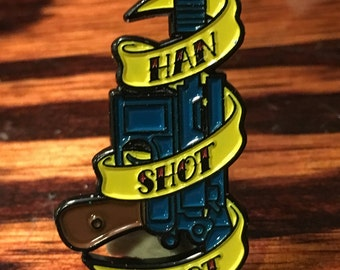 Han Shot First enamel pin