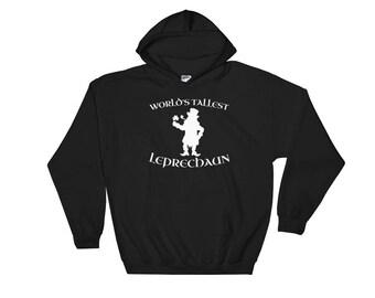 World's Tallest Leprechaun Hooded Sweatshirt // Funny Saint Patrick's Day Hoodie // Shamrock Clover Hoodie // Lucky Irish Sweatshirt