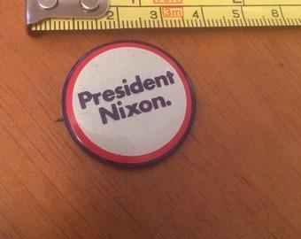 Vintage Campaign Button Pin, President Nixon