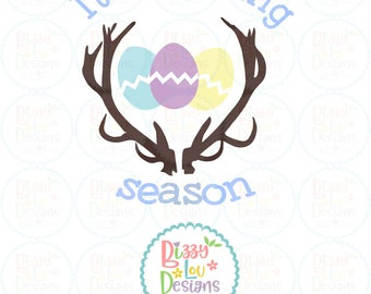 Easter svg its hunting season SVG, DXF, EPS cut file Easter Svg hunting svg easter egg svg easter cut file hunting svg boy easter svg easter