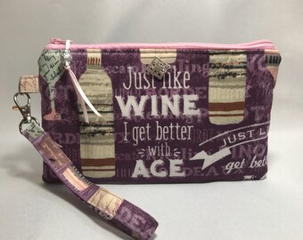 Just Like Wine I Get Better With Age Sparkle Wristlet, Purse, Clutch