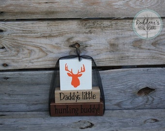 Daddys Little Hunting Buddy - Stacking Blocks - Wood Nursery Decor