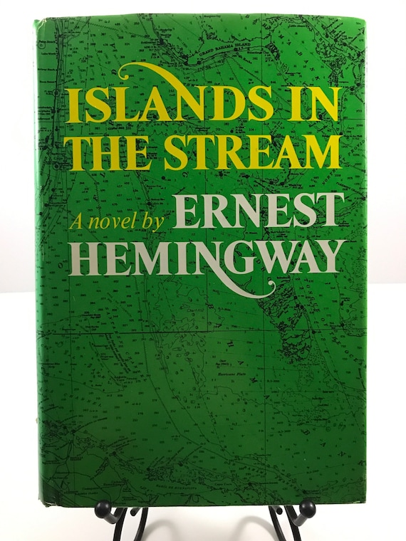 Islands In The Stream  A Novel by Ernest Hemingway