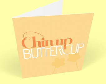 Cheer Up Card – Chin Up – Commiserations – Get Well